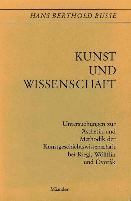 You are browsing images from the article: BUSSE HANS BERTHOLD Kunst Wissenschaft Untersuchungen zur Ästhetik Methodik Kunstwissen